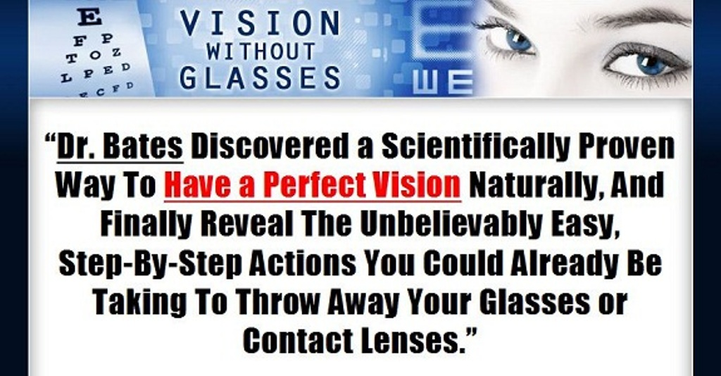visionwithoutglasses Do You Believe That You Can Restore Your Vision Naturally?