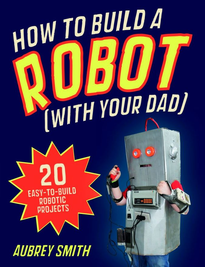 How-to-build-a-Robot Best 10 Robot Gift Ideas