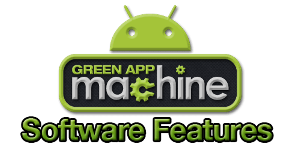 features How Green App Machine Will Automate Building Your Own Mobile Apps Without Any Technical Knowledge