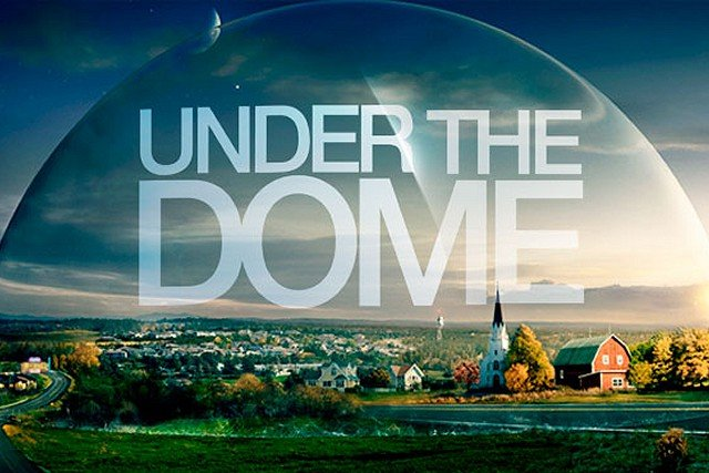 """UnderTheDome640_s640x427 """"Under The Dome"""" Is An American Science Fiction Television Series"""