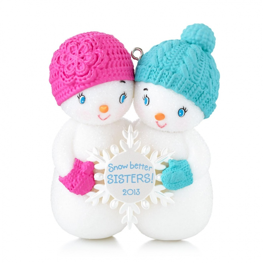 snow-better-sisters-keepsake-ornament-1295qxg1945_1470_1 10 Fabulous & Gorgeous Sister Gift Ideas