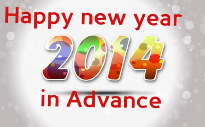 Advance-happy-new-year-2014-wallpaper1 45+ Latest & Most Gorgeous Greeting Cards for a Happy New Year