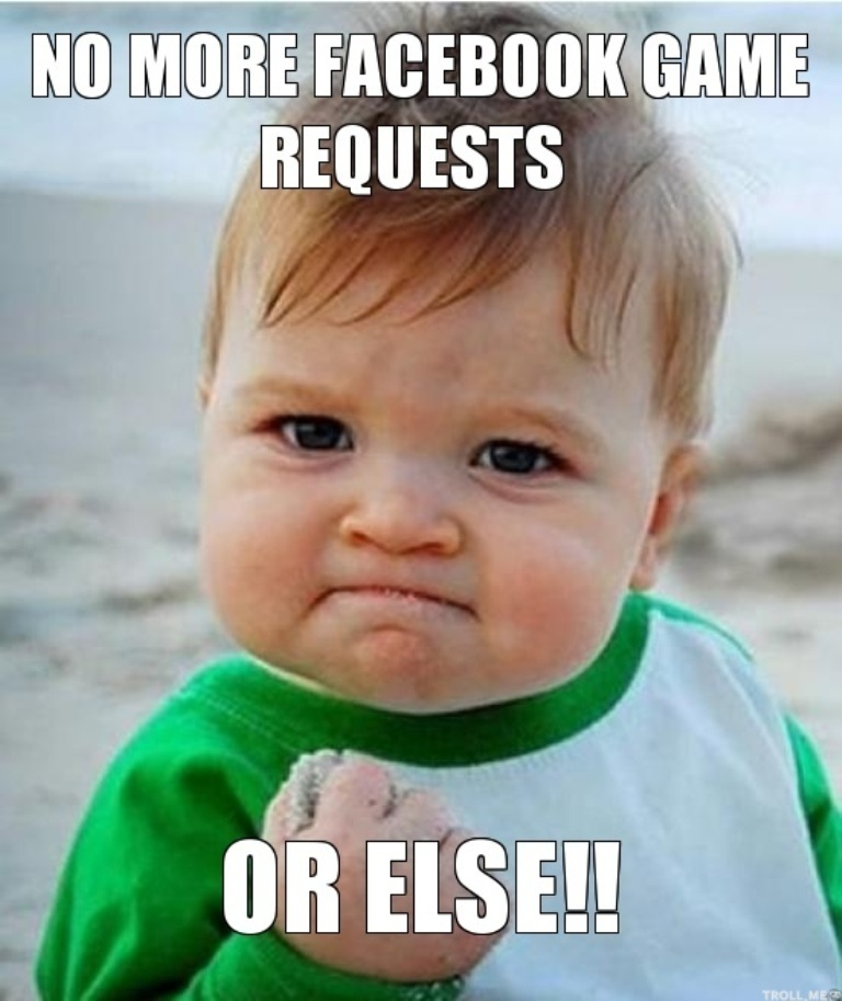 no-more-facebook-game-requests-or-else 10 Social Media Trends that Need to Stop