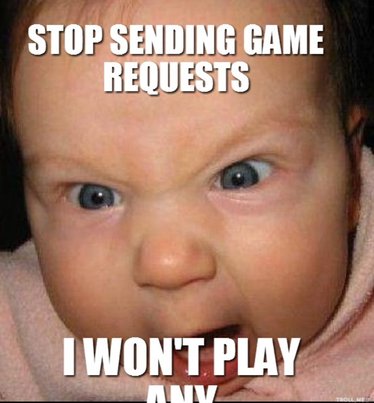 stop-sending-game-requests-i-wont-play-any 10 Social Media Trends that Need to Stop