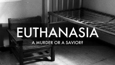 Photo of Euthanasia: A Murder Or A Savior?