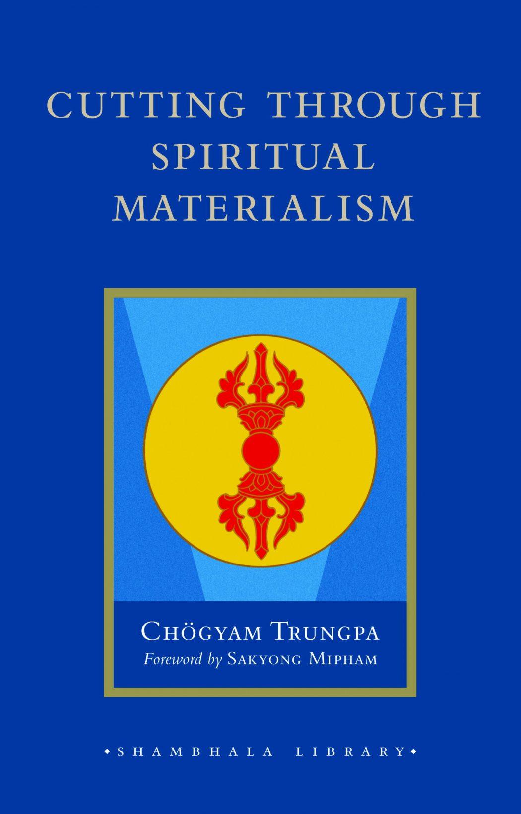 BOOKS-cutting-thru-spiritual-materialism Top 10 Best Recommendation Books From Steve Jobs