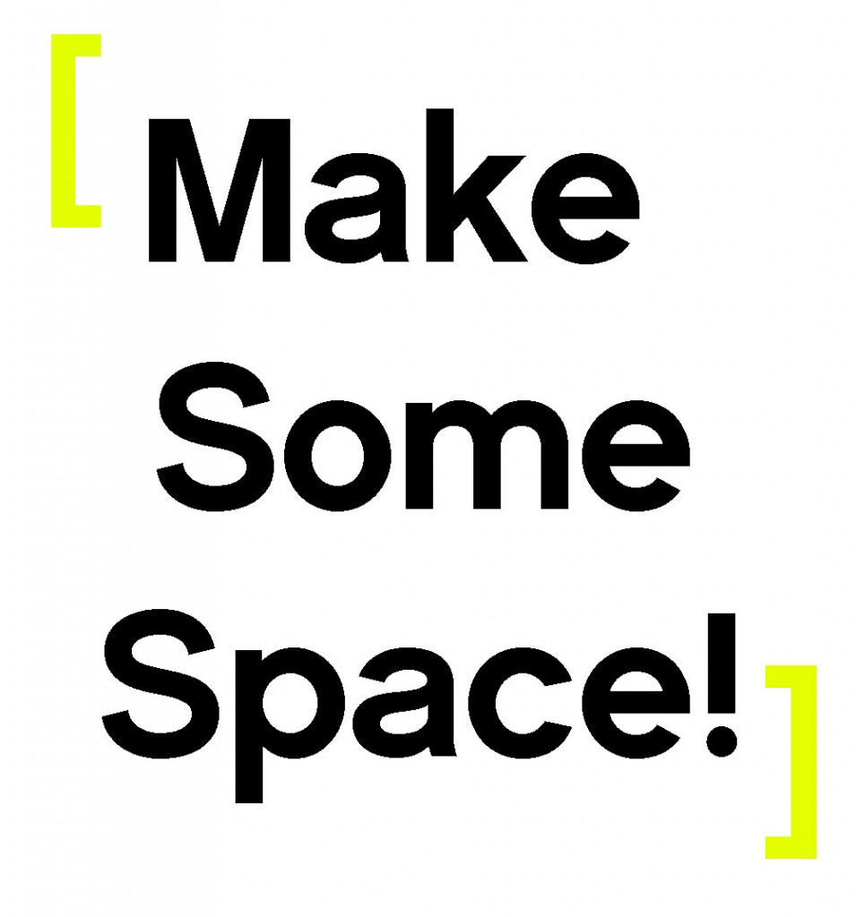 Make-some-space-955x1024 Top 10 Ways to Ask Dumb Questions