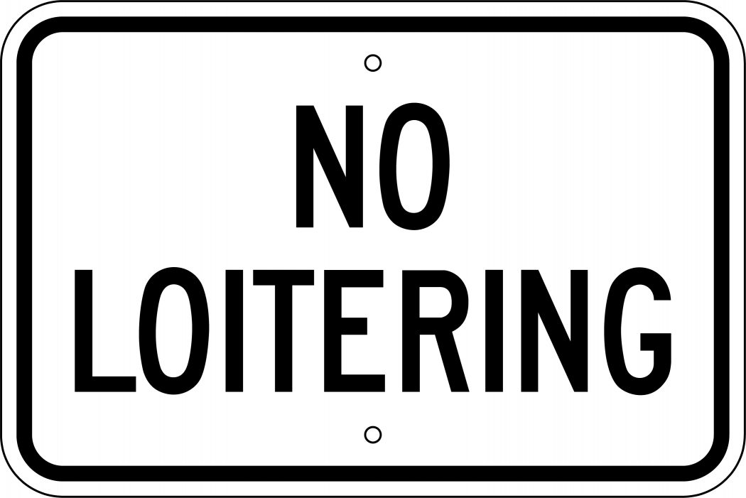 No-Loitering-Sign Top 10 Funniest Laws in the World