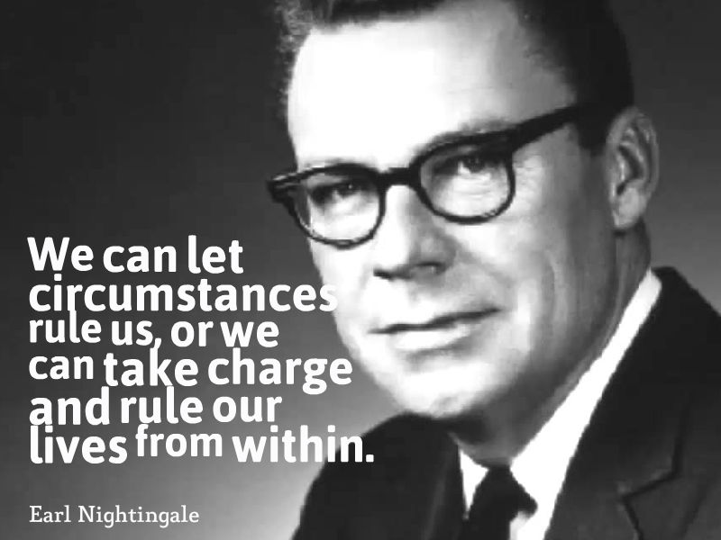 cebe1da6b8b4303b69b4c61994068de8 Top 10 Most Famous Earl Nightingale Quotes
