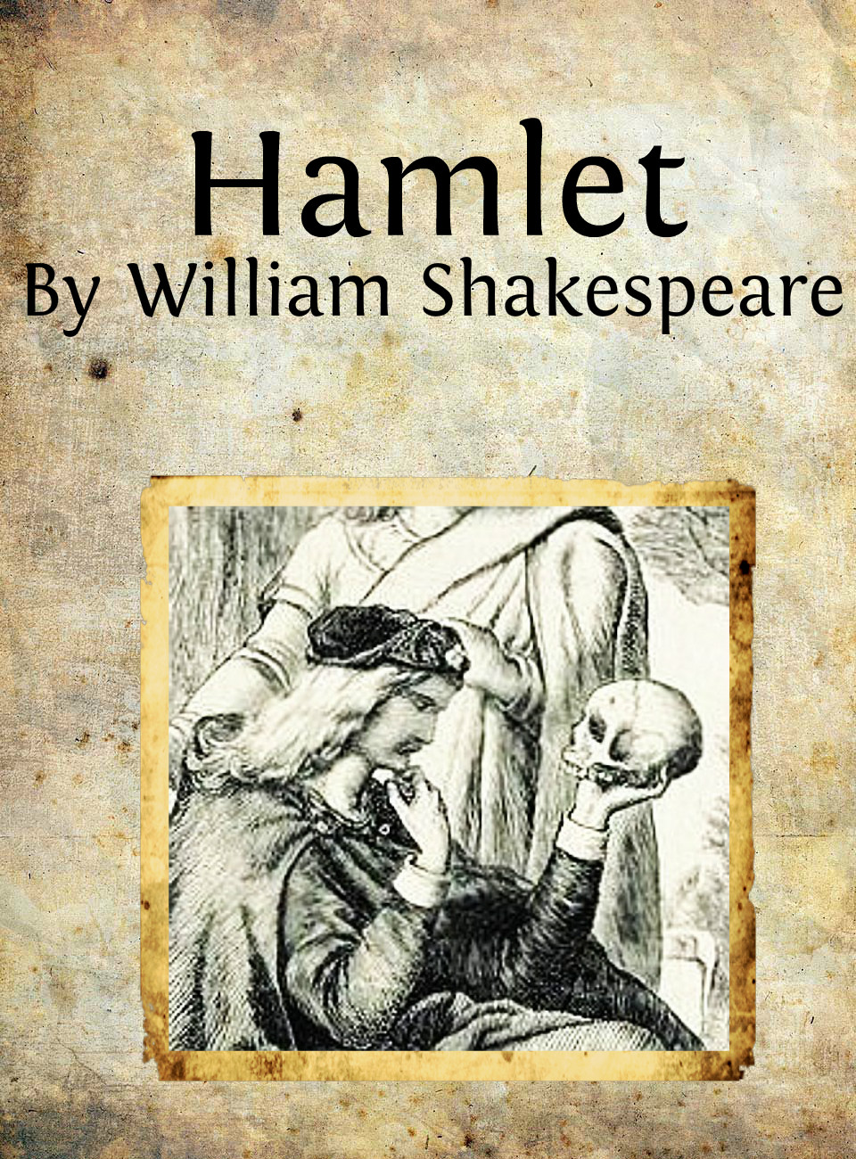 hamlet Top 10 Best Shakespearean Plays