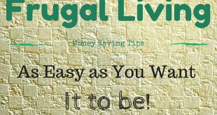Living as Frugally as Possible–Without Denying Yourself