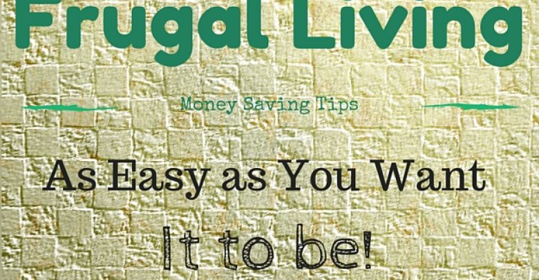 Photo of Living as Frugally as Possible–Without Denying Yourself