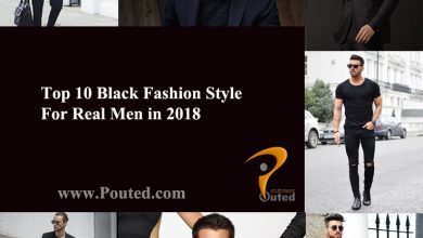 Photo of Top 10 Black Fashion Styles For Real Men in 2020