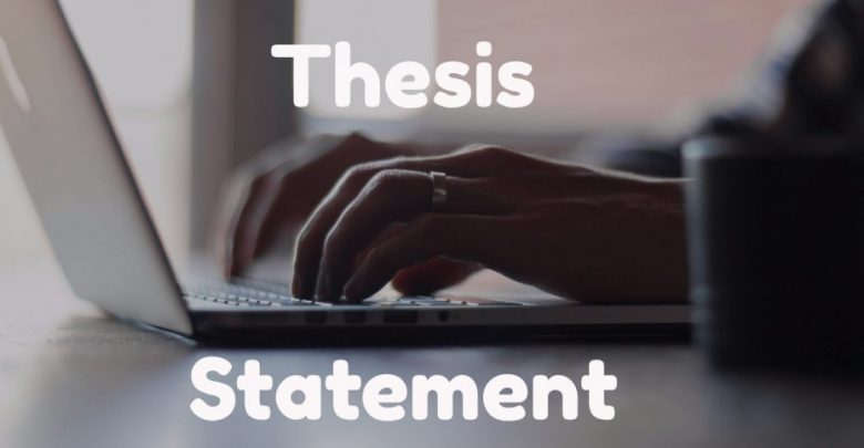 Photo of Learn How to Create a Good Thesis Statement