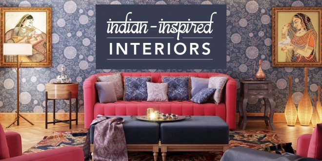 Top 10 Indian Interior Design Trends For 2018 U2013 Pouted Online Lifestyle  Magazine