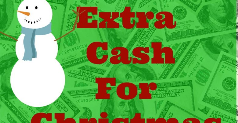 Photo of Top 6 Ways to Make Extra Cash for Christmas