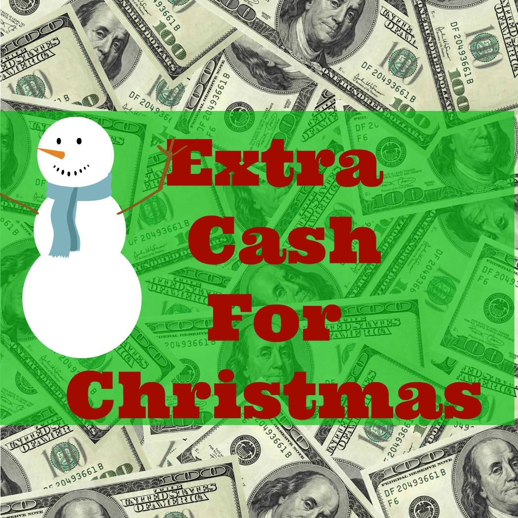 Make-Extra-Cash-for-Christmas Top 6 Ways to Make Extra Cash for Christmas