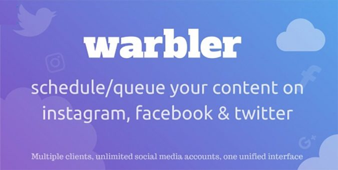 Warbler-Social-Auto-Post-script-675x340 Top 10 Best Social Auto Post Scripts for 2018