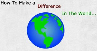 Top 10 Ways to Make a Difference in the World