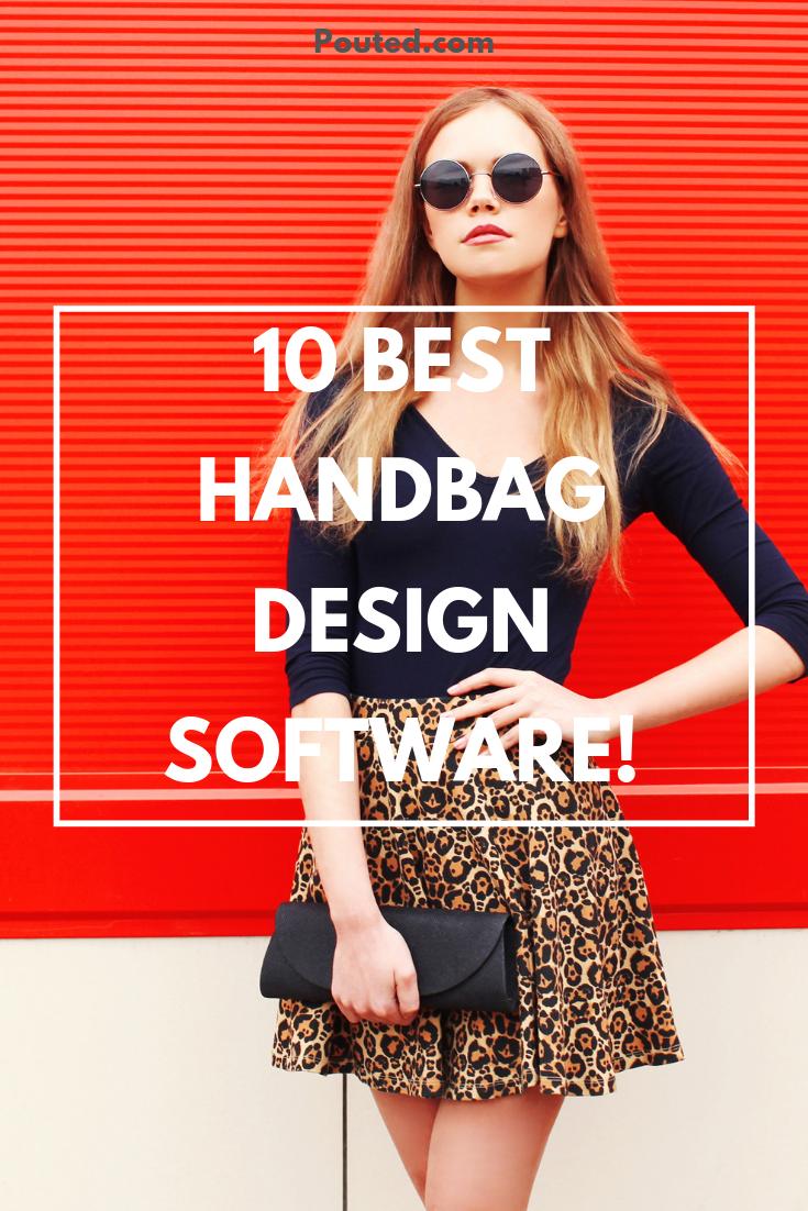 Top 10 Best Fashion Handbag Design Software Pouted Com