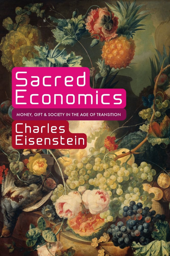 Sacred-Economics 11 Best Entrepreneurs Books to Start Reading Now to Be Successful